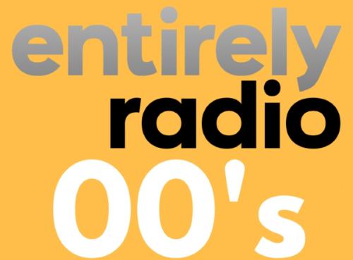 Entirely Radio 00s